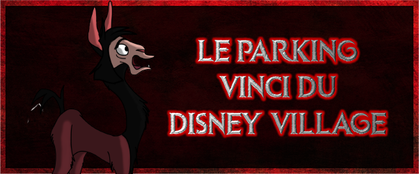 banniere-leparkingvincidudisneyvillage.p