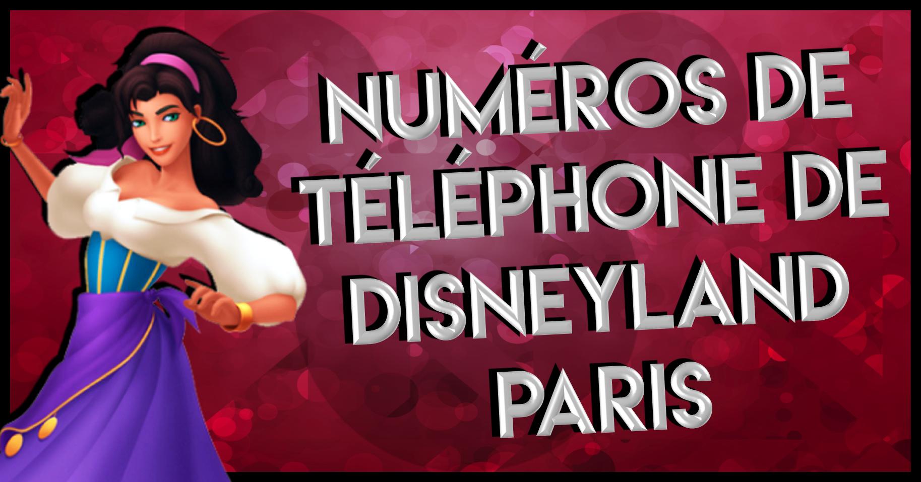 Liste de tous les num ros de t l phone utiles pour disneyland paris disneyland paris bons plans - Numero de telephone printemps haussmann ...