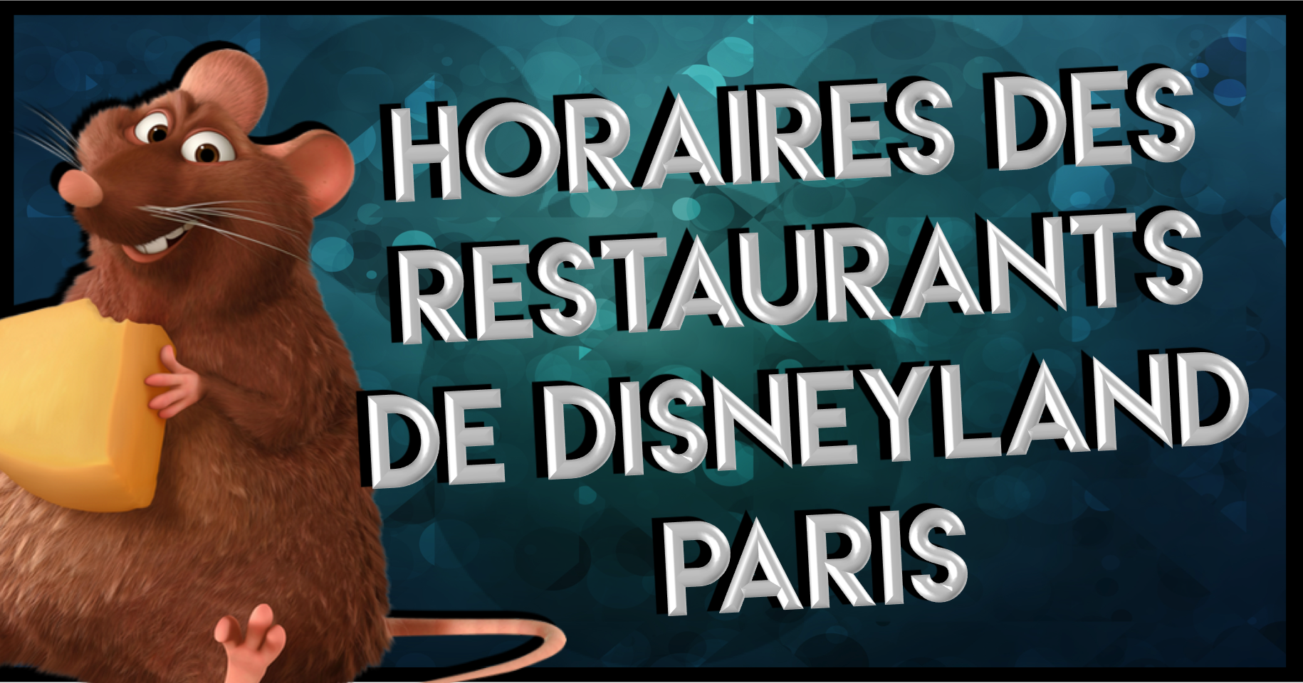 horaires des restaurants disneyland paris bons plans. Black Bedroom Furniture Sets. Home Design Ideas